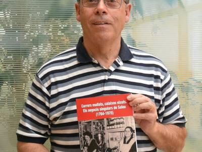 L'escriptor Joan Sardiña, fill de Salou, presentarà demà el llibre 'Carrers mullats, calaixos eixuts. Els negocis singulars de Salou (1764-1975)'