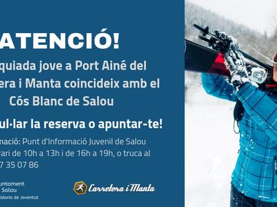 La regidoria de Joventut de Salou permet anul·lar la reserva a l'esquiada a Port Ainé del Carretera i Manta