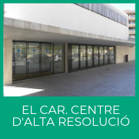 El CAR. Centre d'Alta Resolució