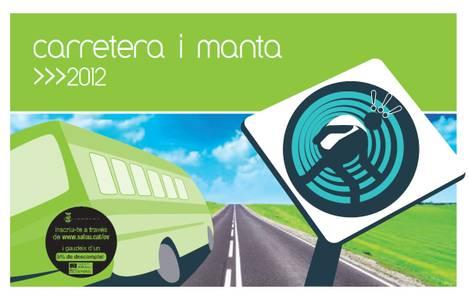 Dilluns s'obren les inscripcions per al Carretera i Manta