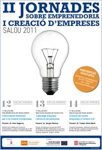 II Jornades sobre emprenedoria i creació d'empreses 2011, organitzades per la regidoria de Promoció Econòmica de l'Ajuntament de Salou