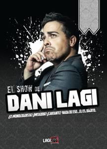 L'actuació de Dani Lagi inicia un nou cicle de monòlegs