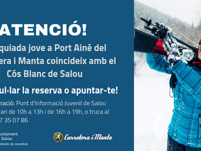La concejalía de Juventud de Salou permite anular la reserva a la esquiada en Port Ainé del Carretera i Manta